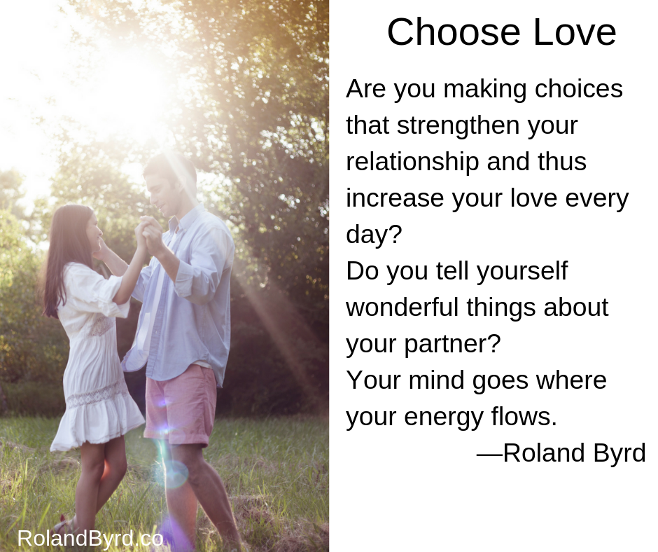 Are you making choices that strengthen your love?