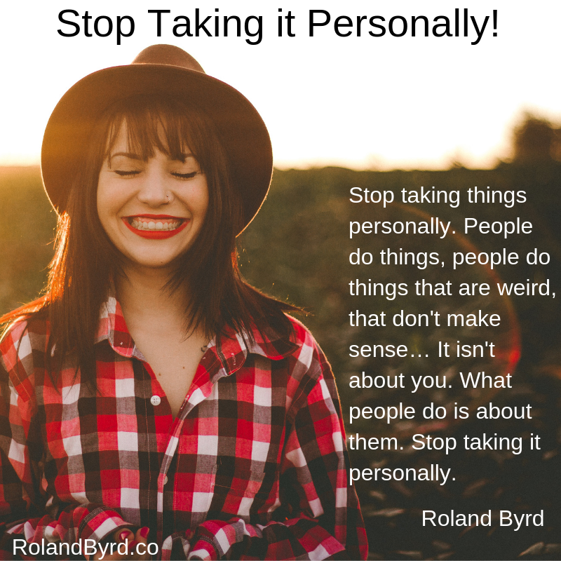 Stop taking things personally