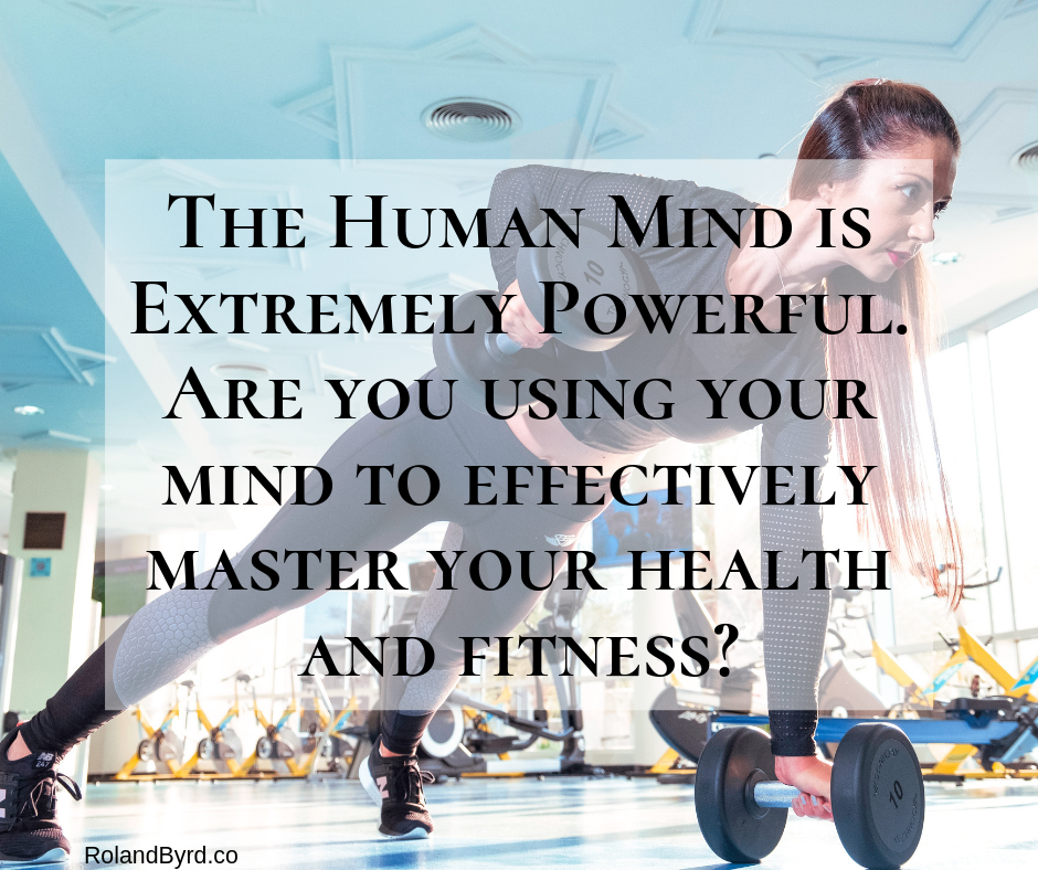 The human mind is extremely powerful