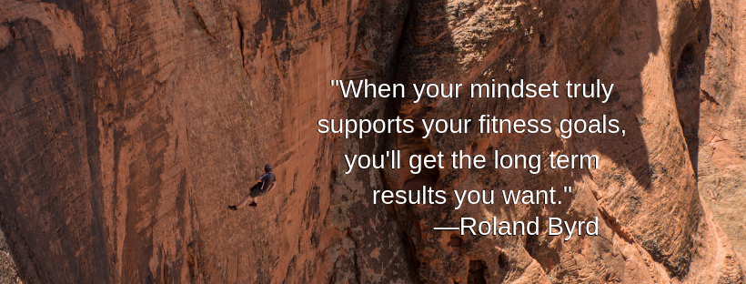 When your mindset truly supports your fitness goals, you'll get the long term results you want.